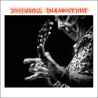 John-Mayall--Talk-About-That-album-cover